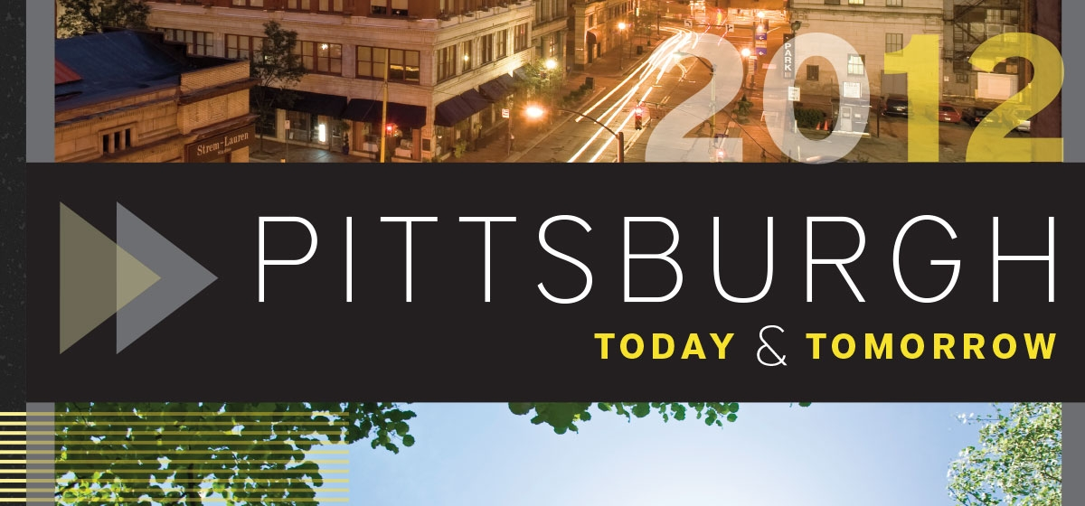 Pittsburgh Today & Tomorrow
