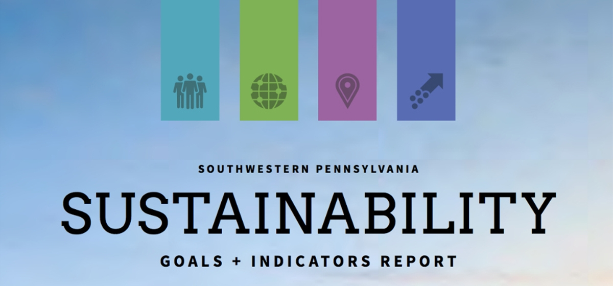 Southwestern PA Sustainability Goals & Indicators